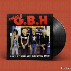Discos de vinilo: G.B.H LIVE AT THE ACE, BRIXTON, 1983 ((((PRECINTADO))). Lote 152388194