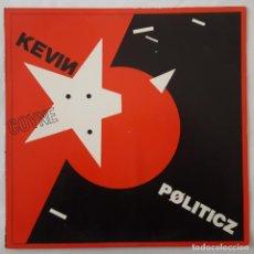 Discos de vinilo: LP / KEVIN COYNE / POLITICZ / EDIGSA 15LO432 / 1982. Lote 152391366