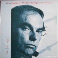 Discos de vinil: VAN MORRISON: POETIC CHAMPIONS COMPOSE. Lote 152397234