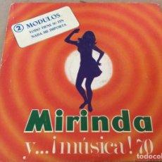 Dischi in vinile: MODULOS. TODO TIENE SU FIN / NADA ME IMPORTA, MIRINDA Y...¡MUSICA!-70. 1969.. Lote 152404306