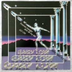 Discos de vinilo: MAXI-SINGLE - GARY LOW - TONIGHT, FOREVER AND ALL MY LIFE - HISPAVOX - 1983 (ITALO-DISCO). Lote 152428474