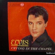 Discos de vinilo: ELVIS PRESLEY- CRYING IN THE CHAPEL. EP.. Lote 152438666