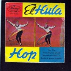 Discos de vinilo: EL HULA HOP: RARO DE MERCURY- MUYBIEN- COLECCIONISTAS- BEATLES. Lote 152441298