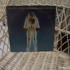 Dischi in vinile: WEATHER REPORT – I SING THE BODY ELECTRIC.LP ORIGINAL USA 1972.JAZZ FUSION. Lote 152457214