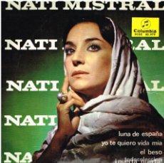 Discos de vinilo: NATI MISTRAL - LUNA DE ESPAÑA / YO TE QUIERO VIDA MIA / EL BESO / PUERTA, PUERTA - EP 1965. Lote 152459730