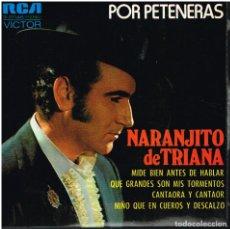 Discos de vinilo: NARANJITO DE TRIANA - MIDE BIEN ANTES DE HABLAR + 3 - EP 1972. Lote 152467018