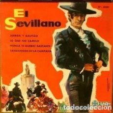 Discos de vinilo: EL SEVILLANO - JUERGA Y BAUTIZO +3 - EP SAEF 1962. Lote 152467266