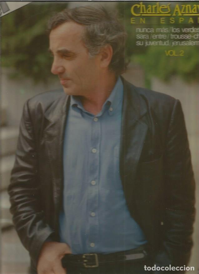 CHARLES AZNAVOUR EN ESPAÑOL VOL 2 + REGALO SORPRESA (Música - Discos - LP Vinilo - Pop - Rock - Extranjero de los 70)