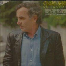 Discos de vinilo: CHARLES AZNAVOUR EN ESPAÑOL VOL 2 + REGALO SORPRESA. Lote 152468066