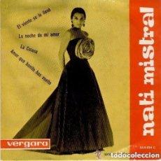 Discos de vinilo: NATI MISTRAL, EL VIENTO SE LO LLEVO, LA NOCHE DE MI AMOR + 2 - EP VERGARA 1963. Lote 152468526