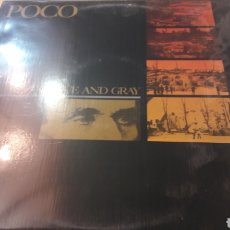 Discos de vinilo: POCO BLUE AND GRAY. Lote 152473092