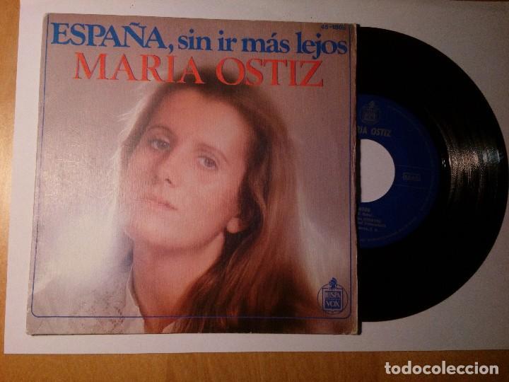 MARÍA OSTIZ ESPAÑA SIN IR MÁS LEJOS EL CANTOR HISPAVOX MADRID ESPAÑA 1978 (Música - Discos de Vinilo - Maxi Singles - Cantautores Españoles)