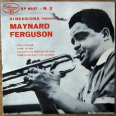 Discos de vinilo: DIMENSIONS FEATURING MAYNARD FERGUSON, VOL.2 - WILLIE NILLIE, HYMN TO HER, OVER THE RAINBOW.. - 1954. Lote 152477194