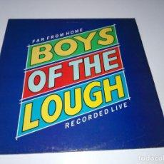 Discos de vinilo: LP-BOYS OF THE LOUGH-FAR FROM HOME LIVE-BUEN ESTADO-1986-AUK RECORDS-9 TEMAS-VER FOTOS. Lote 152487470