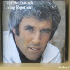 Discos de vinilo: BURT BACHARACH - LIVING TOGETHER SELLO A & M ESPAÑA 1973.VER FOTOS.. Lote 152489142