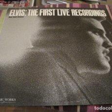 Discos de vinilo: LP ELVIS THE FIRST LIVE RECORDINGS THE MUSIC WORKS 3601. Lote 152505870