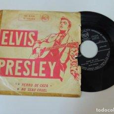 Discos de vinilo: ELVIS PRESLEY - DISCO VINILO SINGLE - PERRO DE CAZA NO SEAS CRUEL RCA 1958 RAREZA. Lote 152522346