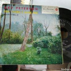 Discos de vinilo: RAY PETERSON SINGLE TELL LAURA I LOVE HER ESPAÑA 1962. Lote 152531854
