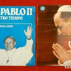 Discos de vinilo: LOS PAPAS JUAN PABLO II Y PIO XII (SINGLE 1965 Y 80) JUAN PABLO II EL PAPA CANTA - EVOCACION DE PIO. Lote 152538818