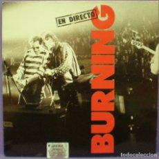 Discos de vinilo: BURNING – BURNING EN DIRECTO - 2XLP EDICIÓN ESPAÑOLA DE 1987. CON ENCARTES.. Lote 151229758