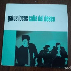 Discos de vinilo: GATOS LOCOS-CALLE DEL DESEO.LP. Lote 152551070