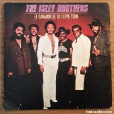 Discos de vinilo: THE ISLEY BROTHERS EL GANADOR SE LO LLEVA TODO SINGLE ESPAÑA EPIC 1979. Lote 152552022