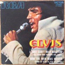 Discos de vinilo: ELVIS PRESLEY I JUST CANT HELP BELIEVIN RCA ESPAÑA DISCO EXCELENTE. Lote 152552342