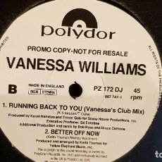 Discos de vinilo: VANESSA WILLIAMS / RUNNING BACK TO YOU / MAX-SG-PROMO - 1991 / MBC. ***/***. Lote 152557826