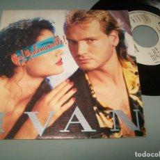 Discos de vinilo: IVAN - HEY MADMOISELLE + NOCHES DE METAL .. SINGLE DE CBS - 1986 - PROMOCIONAL. Lote 152580974