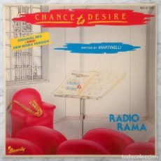 Discos de vinilo: MAXI-SINGLE - RADIORAMA - CHANCE TO DESIRE (ORIGINAL + REMIX) - BEVERLY RECORDS - 1985 (ITALO-DISCO). Lote 152617338