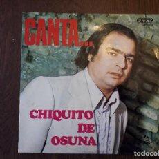 Discos de vinilo: DISCO VINILO LP CHIQUITO DE OSUNA, CANTA.... DLP 1036 AÑO 1973. Lote 152631154