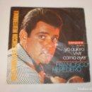 Discos de vinilo: FRANCISCO HEREDERO. YO QUIERO VIVIR. COMO AYER. VERGARA 1966 SPAIN (PROBADO Y BIEN). Lote 152632598