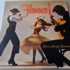 Discos de vinilo: FLAMENCO! CURRO AMAYA DANCERS / LP. Lote 152641946