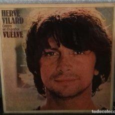 Discos de vinilo: HERVE VILARD CANTA EN ESPAÑOL VUELVE CBS LP. Lote 152648890