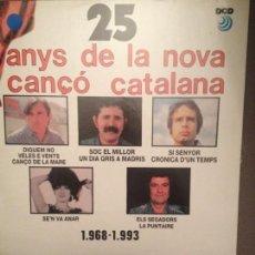 Discos de vinilo: 25 ANYS DE LA NOVA CANÇÓ CATALANA: OVIDI MONTLLOR, RAIMON, PI DE LA SERRA, RAMON CALDUCH, MINA. Lote 152676150