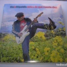 Discos de vinilo: FITO Y LOS FITIPALDIS - ANTES DE QUE CUENTE DIEZ - LP NUEVO. Lote 152691210