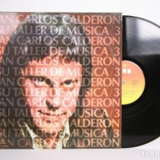 Discos de vinilo: DISCO LP DE VINILO - JUAN CARLOS CALDERON / Y SU TALLER DE MÚSICA 3 - CBS - 1976. Lote 152729218