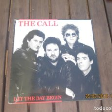Disques de vinyle: THE CALL ?– LET THE DAY BEGIN. Lote 152747514