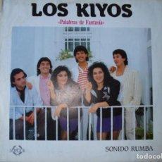 Discos de vinilo: LOS KIYOS , PALABRAS DE FANTASIA . 1989. Lote 152768114