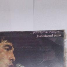 Discos de vinilo: DISCO VINILO JOAN MANUEL SERRAT PARA PIEL DE MANZANA. Lote 152815252
