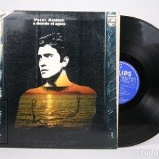 Discos de vinilo: DISCO LP DE VINILO - PATXI ANDION / A DONDE EL AGUA - PHILIPS - AÑO 1973 - PORTADA ABIERTA. Lote 152880005