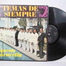 Discos de vinilo: DISCO LP DE VINILO - ORQUETA MARAVELLA / TEMAS DE SIEMPRE - SAYTON - AÑO 1967. Lote 152880656