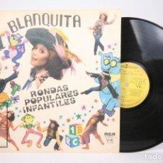 Discos de vinilo: DISCO LP DE VINILO - BLANQUITA SILVÁN / RONDAS POPULARES INFANTILES - RCA - AÑO 1978 - ARGENTINA. Lote 152883930