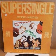 Discos de vinilo: VILLAGE PEOPLE / ESPECIAL DISCOTECA / MAXI-SG - RCA-PROMO - 1981 / MBC. ***/***. Lote 152900502