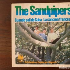 Discos de vinilo: THE SANDPIPERS ?– CUANDO SALÍ DE CUBA / LA CANCIÓN FRANCESA SELLO: A&M RECORDS ?– H 227, HISPAVOX . Lote 152903910