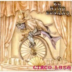 Discos de vinilo: LP EL NIÑO GUSANO CIRCO LUSO VINILO EDICION 2019 LTD 250 COPIAS ZARAGOZA. Lote 210751951