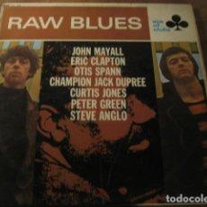 Discos de vinilo: VVAA - RAW BLUES **** LP UK BLUES R&B JOHN MAYALL ERIC CLAPTON OTIS SPANN 1967. Lote 152968886