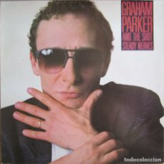 Discos de vinilo: GRAHAM PARKER AND THE SHOT: STEADY NERVES. Lote 153049668
