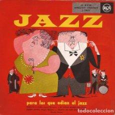 Disques de vinyle: EP JAZZ PARA LOS QUE ODIAN EL JAZZ RCA 20019 SPAIN. Lote 153065586