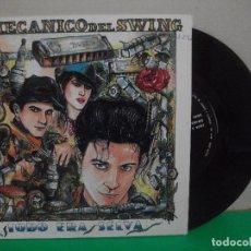 Discos de vinilo: EL MECANICO DEL SWING TODO ERA SELVA SINGLE SPAIN 1991 PDELUXE. Lote 153070282